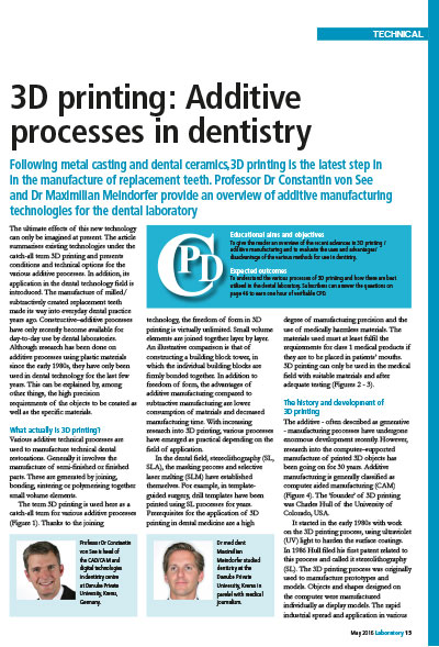 3D printing: Additive processes in dentistry